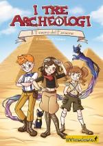 I tre archeologi. Il tesoro del Faraone