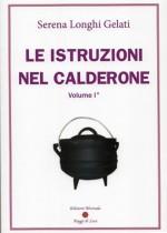 Le istruzioni nel calderone - Volume I°