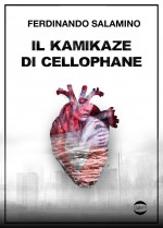 Il kamikaze di cellophane