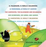 Il falegname, il merlo e Gelsomina(in 6 lingue: italiano, francese, inglese, tedesco, spagnolo, rumeno)