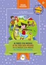 Al parco con Michele (in 4 lingue: italiano, inglese, spagnolo e portoghese)