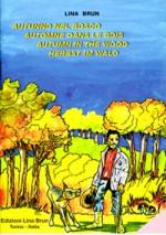 Autunno nel bosco(in 4 lingue: italiano, inglese, spagnolo e portoghese)
