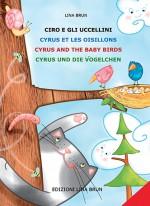 Ciro e gli uccellini (in 4 lingue: italiano, inglese, spagnolo e portoghese)