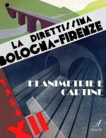 La Direttissima Bologna-Firenze