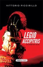 LEGIO ACCIPITRIS La Legione del Falco