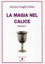 La magia nel calice - Volume II°