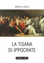 LA TISANA DI IPPOCRATE