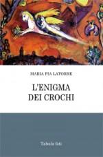 L'ENIGMA DEI CROCHI