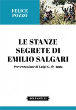 LE STANZE SEGRETE DI EMILIO SALGARI
