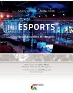eSports: un universo dietro al videogioco