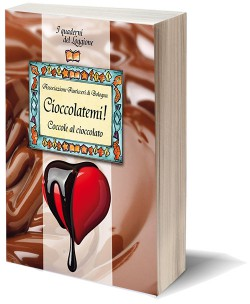 Cioccolàtemi! Coccole al cioccolato
