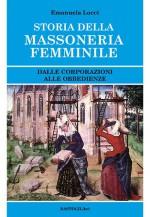 STORIA DELLA  MASSONERIA FEMMINILE