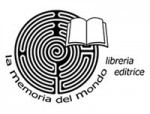 Incontro con l'Editore La memoria del mondo Edizioni con Luca Malini