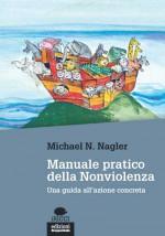 Manuale pratico della Nonviolenza