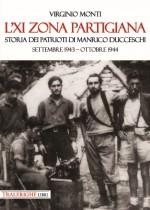 L'XI zona partigiana. Storia dei patrioti di Manrico Ducceschi
