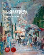Pittori e dipinti del Novecento pisano
