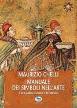 Manuale dei simboli nell'arte. L'era paleocristiana e bizantina