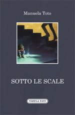 SOTTO LE SCALE
