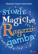 STORIE MAGICHE PER RAGAZZI IN GAMBA