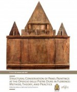 Structural conservation of Panel paintings at the Opificio delle Pietre Dure in Florence: method, theory, and practice