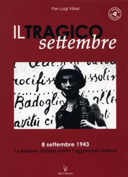 Il tragico settembre. 8 settembre 1943
