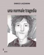 Una normale tragedia